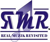 Real Muzik Revisited