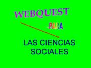 WEBQUEST PARA LAS CC. SO…
