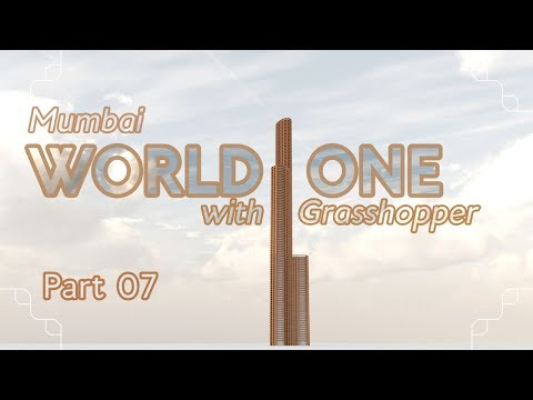 Making the World One with Grasshopper, part 07 (Grasshopper Tutorial)