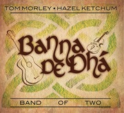 Banna de dhá/Band of Two