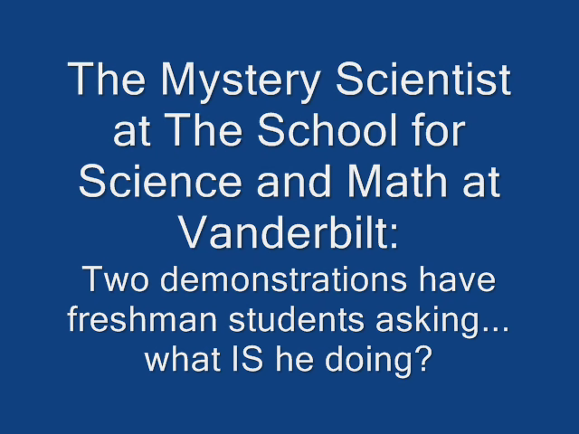 School for Science and Math--Mystery Scientist!