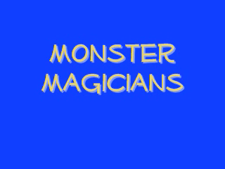 Monster Magicians