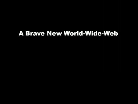 A-Brave-New-World-Wide-Web