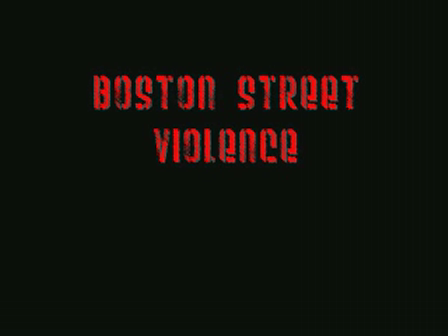 Boston Street Violence