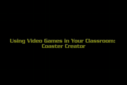 Using video games in your classrom: Coaster Creator