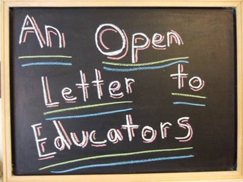 An Open Letter to Educators