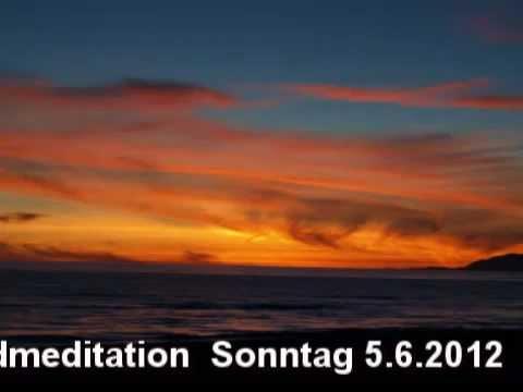 Abendmeditation 06.05.2012