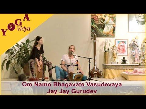 Om Namo Bhagavate Vasudevaya and Jay Jay Gurudev chanted by Kai and Jasmin
