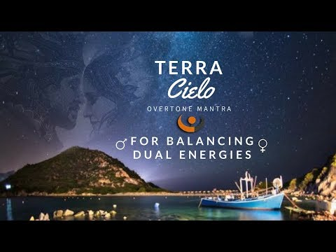 Terra Cielo Mantra ( overtone singing, throat singing) Feminine & Masculine Powerful Voices