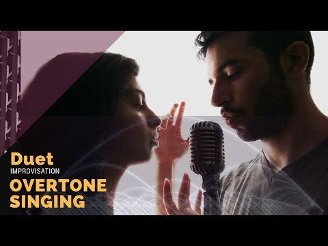 Overtone Singing Duet Improvisation