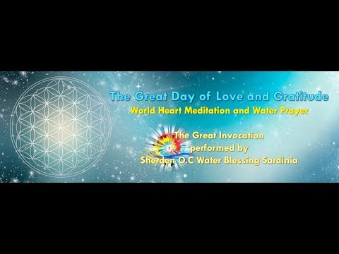 The Great Invocation Water Blessing Song by Sherden O.C Water Blessing Sardinia