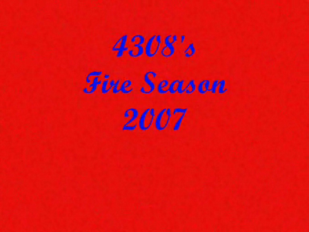 Fire Season 2007