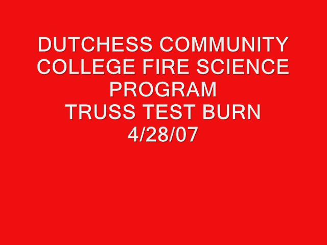 Truss (test) Burn