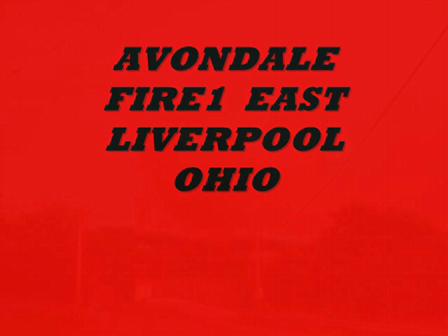 EAST LIVERPOOL FIRE DEPT AVONDALE FIRE 1