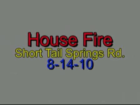 Highway 58 VFD House Fire Short Tail Springs Road - www.pjk815.com