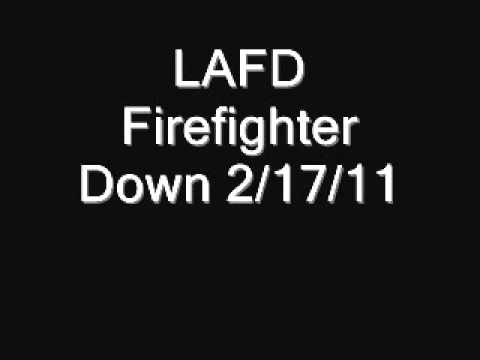 LAFD Firefighter Down Audio 2/17/11