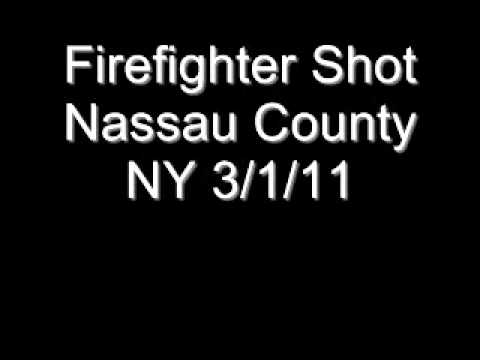 Nassau County NY Firefighter Shot