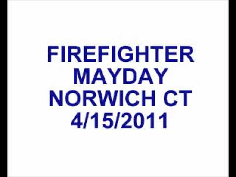 Norwich (CT) Firefighter Mayday