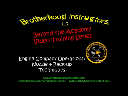 Engine Company Ops: Nozzle & Back-up Techniques