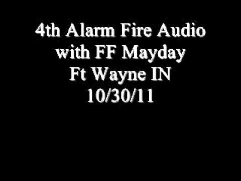 Fort Wayne (IN) 4th Alarm Fire with Mayday