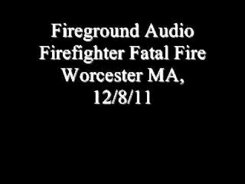 Fireground Audio Worcester (MA) Fatal Fire