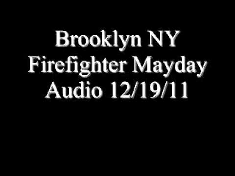 Brooklyn Firefighter Mayday Audio 12/19/11