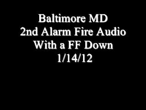 Audio: Baltimore 2nd Alarm Fire with Firefighter Down
