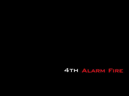 4th Alarm Fire