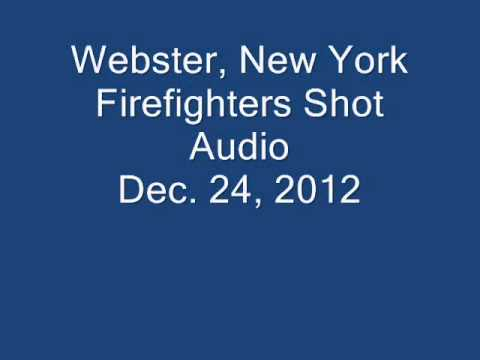 Dispatch Audio: Webster, New York Firefighters Shot