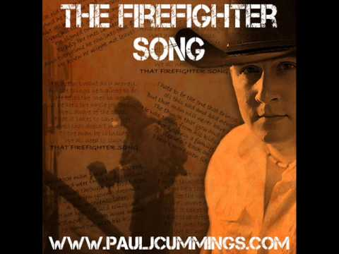 The Firefighter Song - 2013 Version