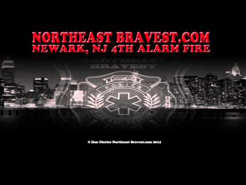 NEWARK, NJ 4TH ALARM FIRE AUDIO 11-15-14