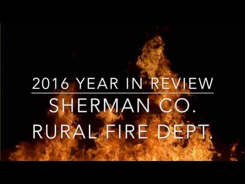 Sherman County Rural Fire Year in Review 2016