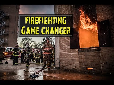 Firefighting WILL NEVER BE THE SAME!