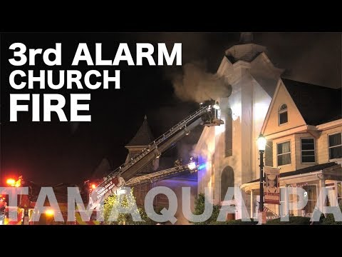 Church fire in Tamaqua, PA.