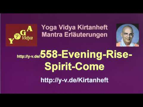 Evening Rise Spirit Come - Anmerkungen 558