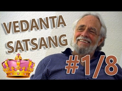 VEDANTA SATSANG - PART 1 OF 8 - ENDING YOUR SEARCH - JAMES SWARTZ COLOGNE 2015