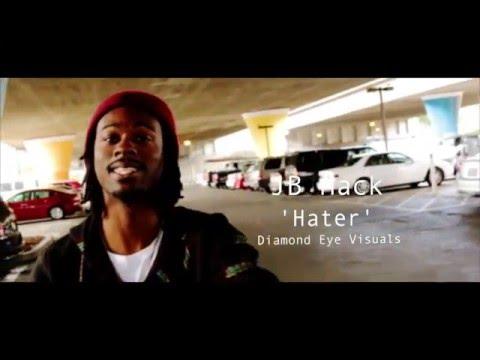 Hater   JB Mack   Shot by: @DiamondEyeVisuals