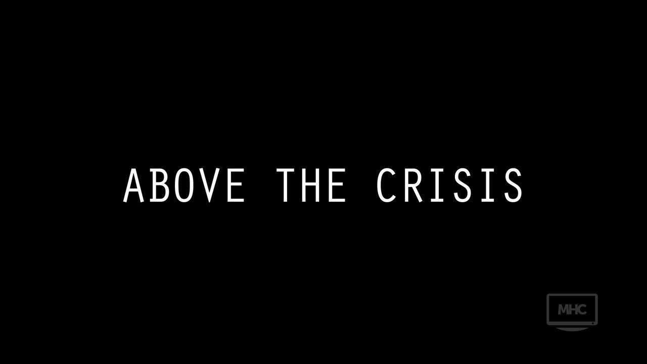 THE COMMON GOOD: Above The Crisis