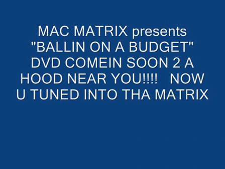 MAC MATRIX (IM BALLIN) YOU TUBE
