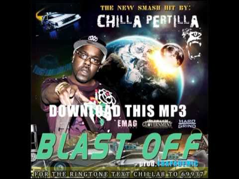 Blast Off {Chilla Pertilla Prod. Trapademic}