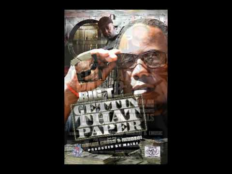 BigT-Gettin Dat Paper feat. Donnie Cross & RedBoi