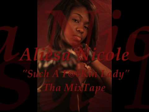 "Aliesa Nicole Mixtape Trak ""The Begining"""