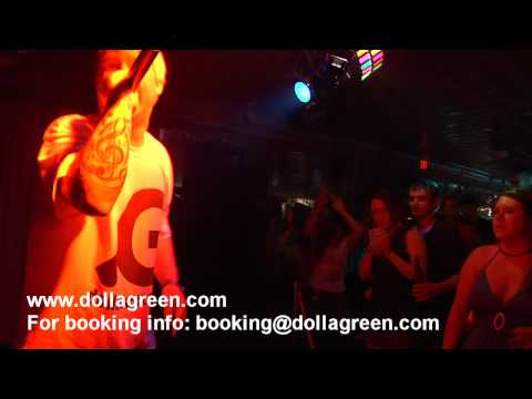 Dolla Green - Live Performance 7/10/2010