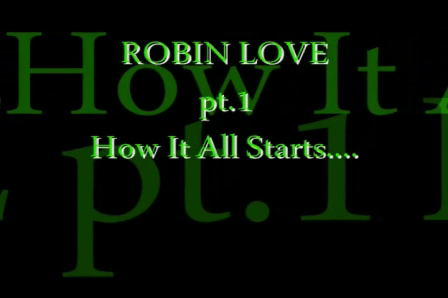 Robin Love pt1{drama scenes}