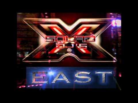 X-SQUAD DJ'S EAST PROMO