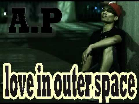 A.P- Love in Outer Space