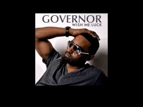 "Governor - ""Wish Me Luck"" feat 50 Cent"