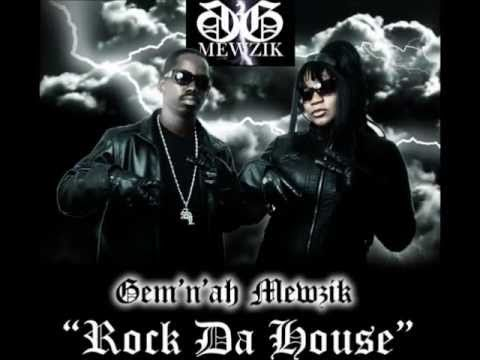 Gem'n'ah Mewzik- Rock Da House