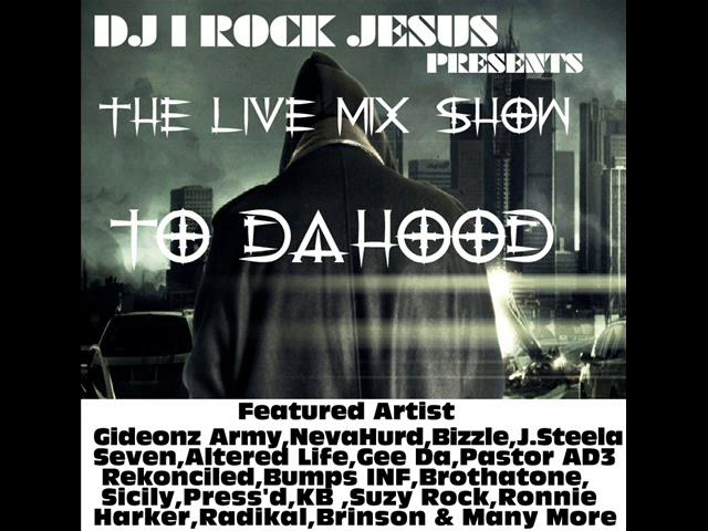 The Live Mix Show To Da Hood