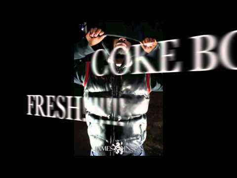 COKE BOY FRESH!!!! FT.COTA, K-MIZ, STREET KASH, PRODUCED BY MIKE NITTY